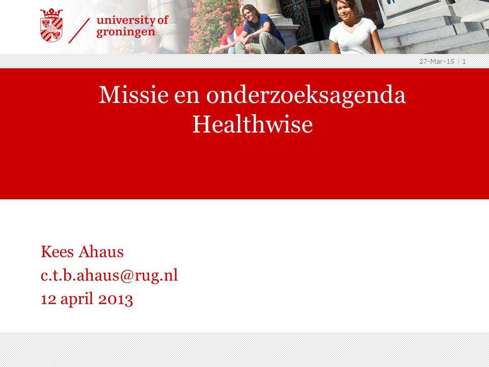 Missie Healthwise ›Het expertisecentrum Healthwise van de Faculteit Economie en Bedrijfskunde van Rijksuniversiteit Groningen doet academisch onderzoek op het terrein van Health Care Management & Economics en richt zich daarnaast op de valorisatie daarvan voor ziekenhuizen, verpleeg-, verzorgingshuizen en thuiszorg, revalidatiezorg, gehandicaptenzorg en zorgverzekeraars 27-Mar-15   2