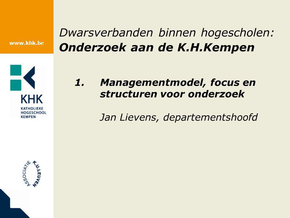 www.khk.be Beleid: Strategische doelen (2010 – 2013) 5.De KHK implementeert op systematische wijze kwaliteitszorg in onderzoek: –Vormingsbeleid voor beginnende en gevorderde onderzoekers –KHK heeft een beheerssysteem voor permanente opvolging van onderzoeksprojecten –Kwaliteit van het onderzoek wordt bewaakt op basis van outputindicatoren (afgestemd op Associatie K.U.Leuven en VLHORA) 6.De KHK heeft in alle stadia van het onderzoek aandacht voor het valorisatiepotentieel: –Bij het toekennen van onderzoeksmiddelen wordt rekening gehouden met valoriseerbaarheid –Aandacht voor publicatiebeleid –KHK heeft een geïntegreerd valorisatiereglement