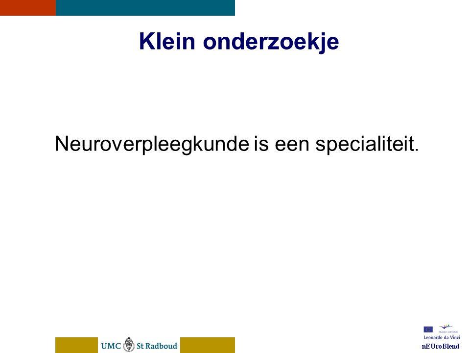 nEUroBlend Presentation, den Bosch, sep 30, 2005 Klein onderzoekje Op mijn afdeling werken verpleegkundigen met computers.