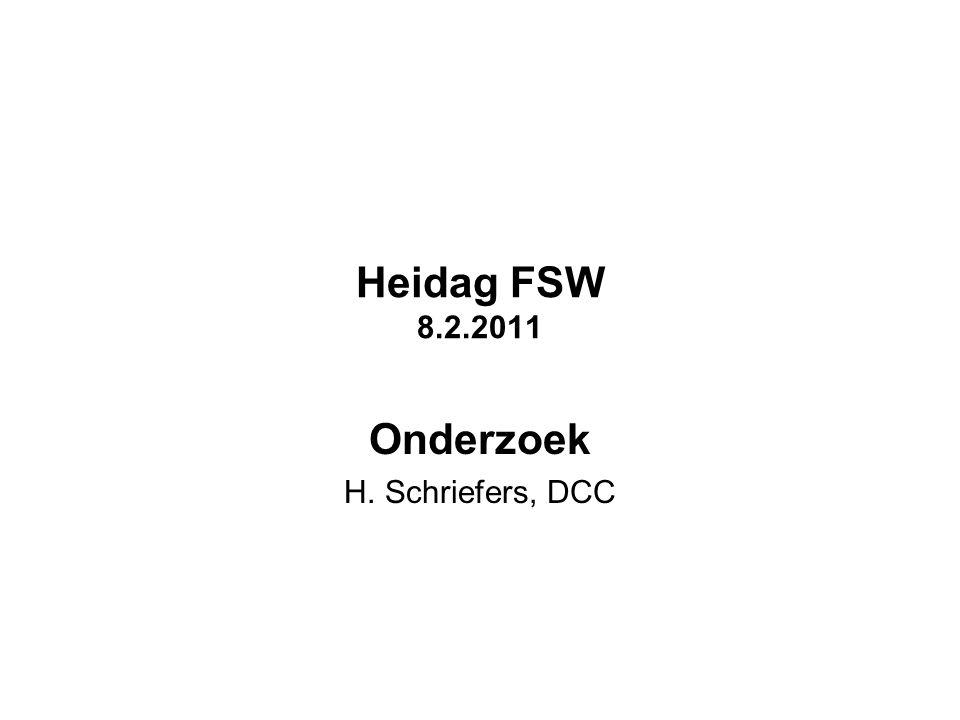 Heidag FSW 8.2.2011 Onderzoek H. Schriefers, DCC