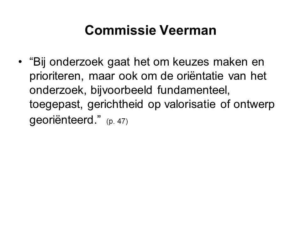 """Commissie Veerman """"Bij onderzoek gaat het om keuzes maken en prioriteren, maar ook om de oriëntatie van het onderzoek, bijvoorbeeld fundamenteel, toeg"""