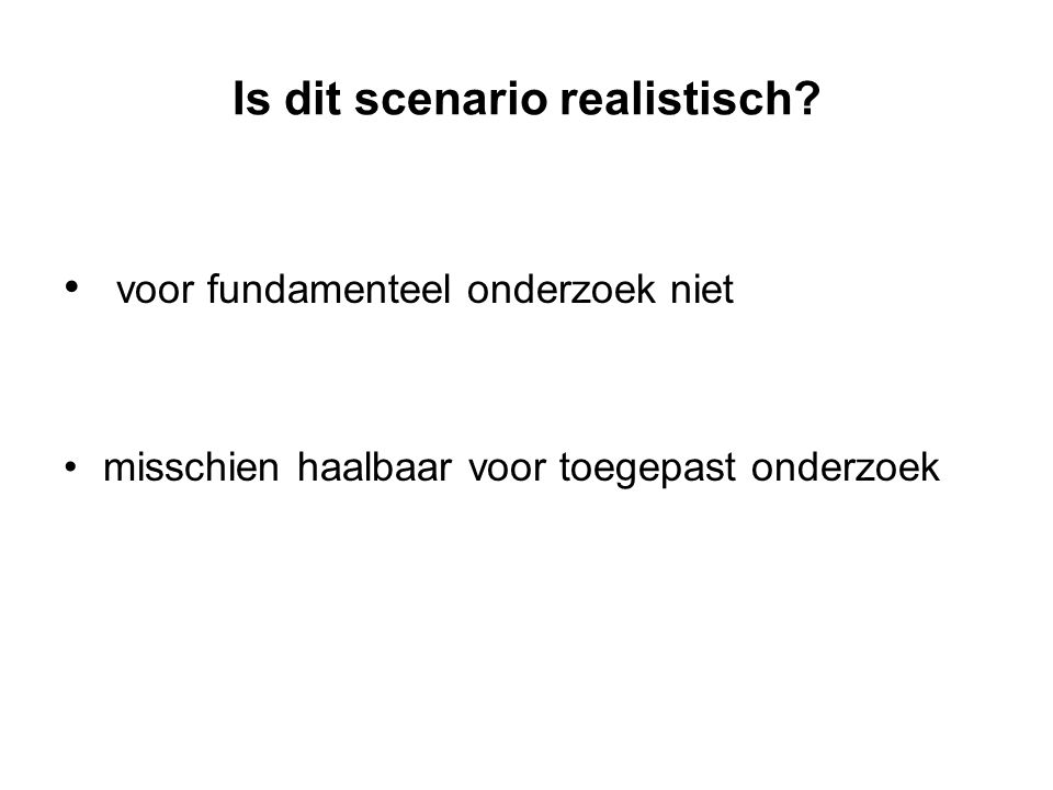 Is dit scenario realistisch.