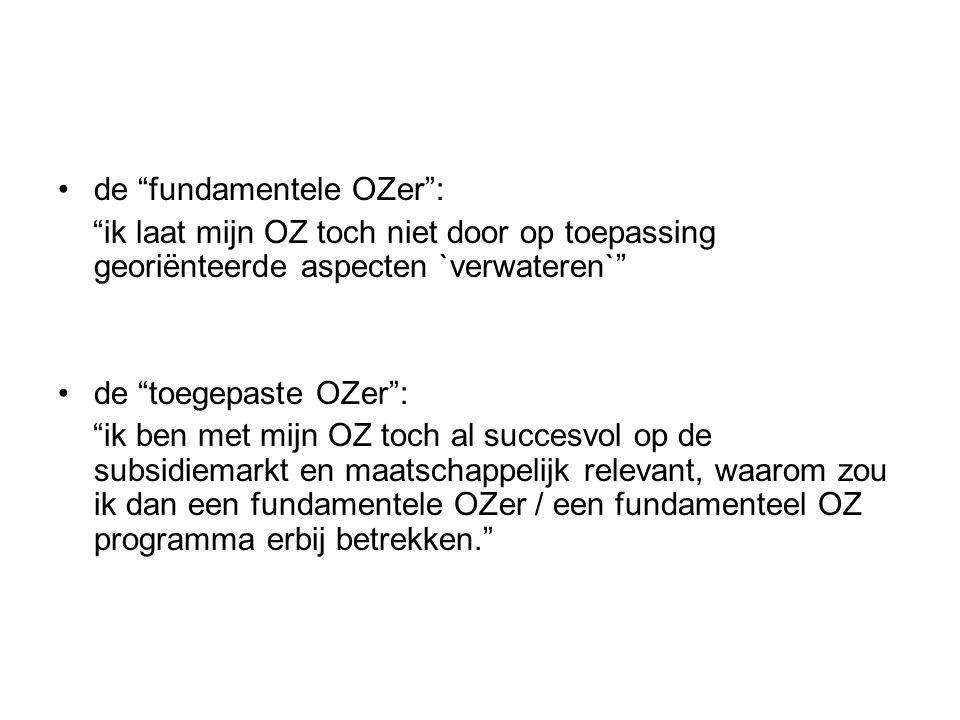 """de """"fundamentele OZer"""": """"ik laat mijn OZ toch niet door op toepassing georiënteerde aspecten `verwateren`"""" de """"toegepaste OZer"""": """"ik ben met mijn OZ t"""