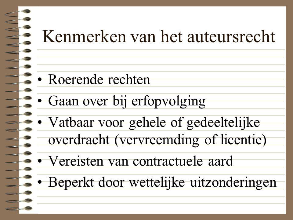 Kenmerken van het auteursrecht Roerende rechten Gaan over bij erfopvolging Vatbaar voor gehele of gedeeltelijke overdracht (vervreemding of licentie) Vereisten van contractuele aard Beperkt door wettelijke uitzonderingen