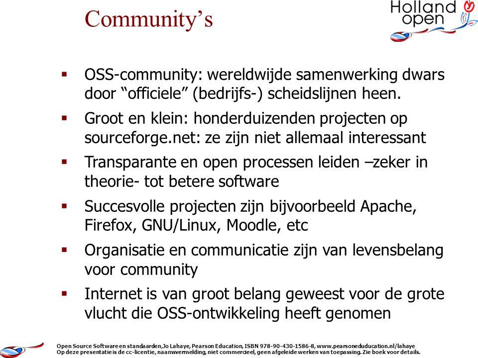  OSS-community: wereldwijde samenwerking dwars door officiele (bedrijfs-) scheidslijnen heen.