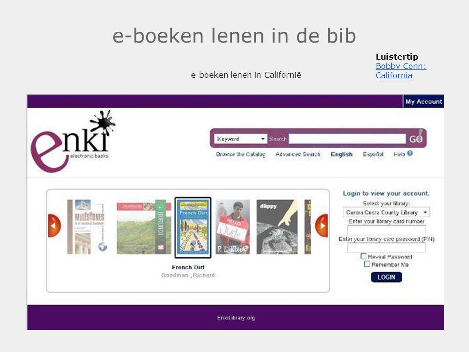 e-boeken lenen in de bib e-boeken lenen in Californië. Luistertip Bobby Conn: California Bobby Conn: California