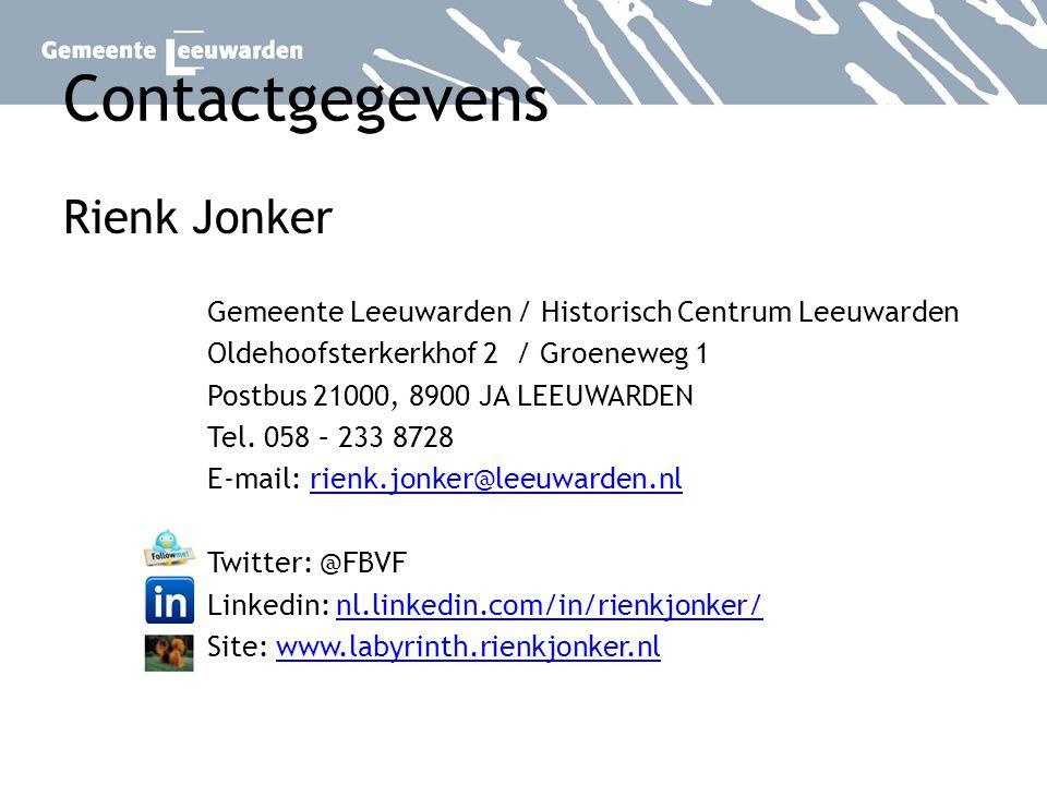 Contactgegevens Rienk Jonker Gemeente Leeuwarden / Historisch Centrum Leeuwarden Oldehoofsterkerkhof 2 / Groeneweg 1 Postbus 21000, 8900 JA LEEUWARDEN