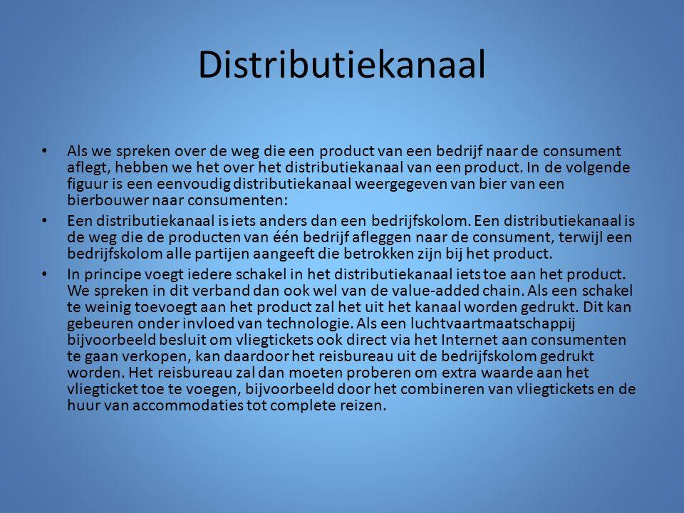 Distributiekanaal Als we spreken over de weg die een product van een bedrijf naar de consument aflegt, hebben we het over het distributiekanaal van ee