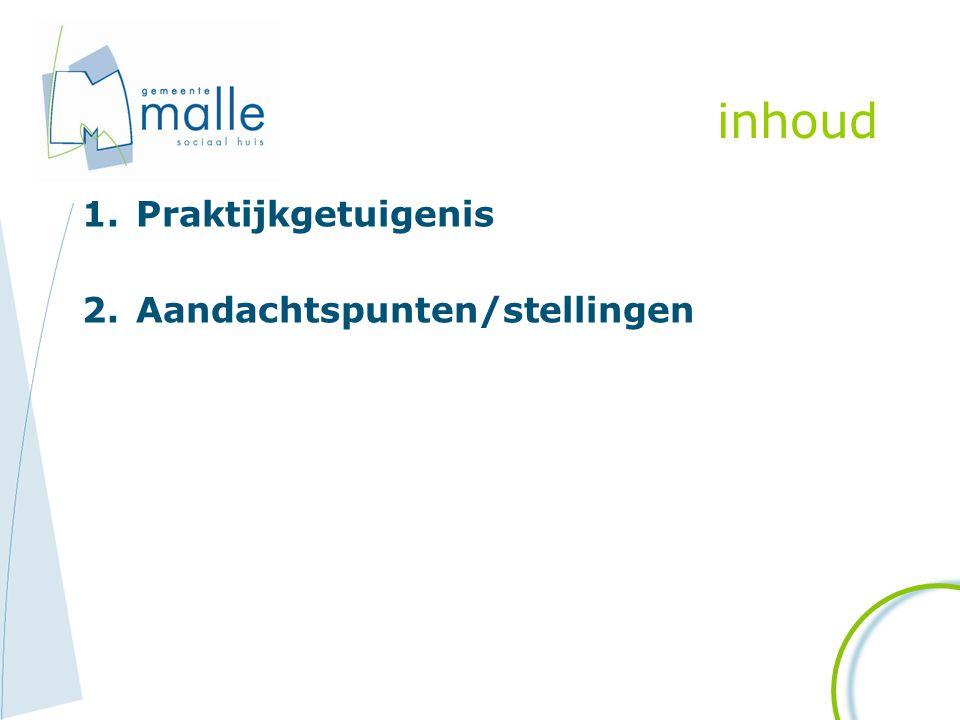 Presentatie Waarom Malle.Situering Malle Kenmerken aanpak Afgelegd traject Meerwaarde.