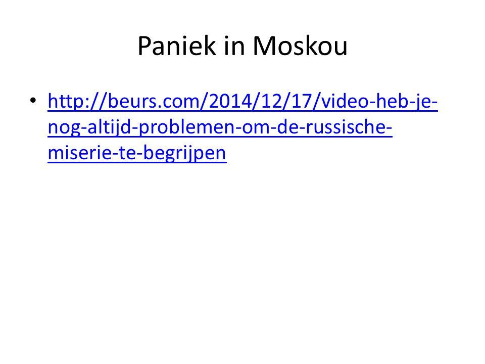 Paniek in Moskou http://beurs.com/2014/12/17/video-heb-je- nog-altijd-problemen-om-de-russische- miserie-te-begrijpen http://beurs.com/2014/12/17/video-heb-je- nog-altijd-problemen-om-de-russische- miserie-te-begrijpen