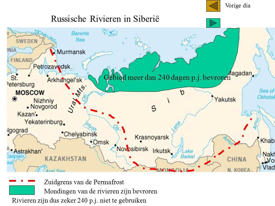 Zuidgrens van de Permafrost Gebied meer dan 240 dagen p.j. bevroren Mondingen van de rivieren zijn bevroren Rivieren zijn dus zeker 240 p.j. niet te g
