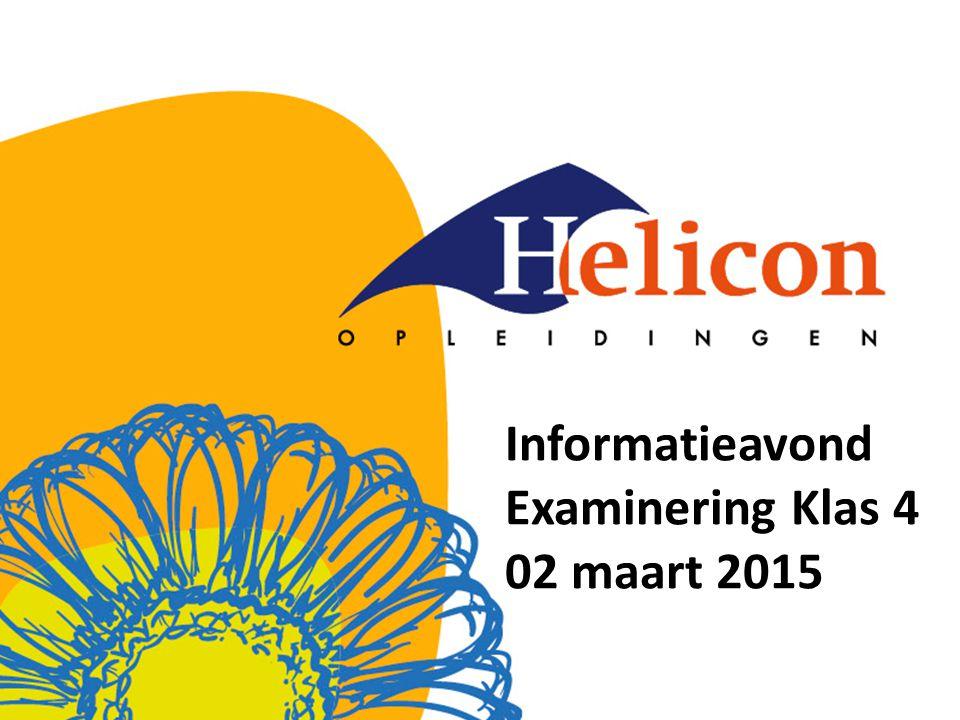 Informatieavond Examinering Klas 4 02 maart 2015