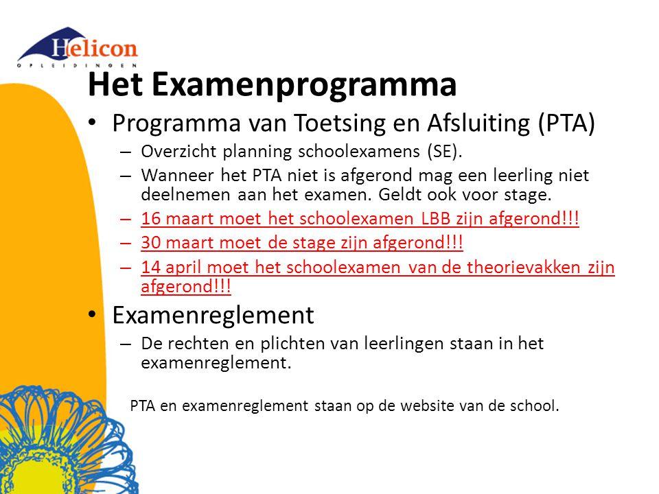 Het Examenprogramma Programma van Toetsing en Afsluiting (PTA) – Overzicht planning schoolexamens (SE).