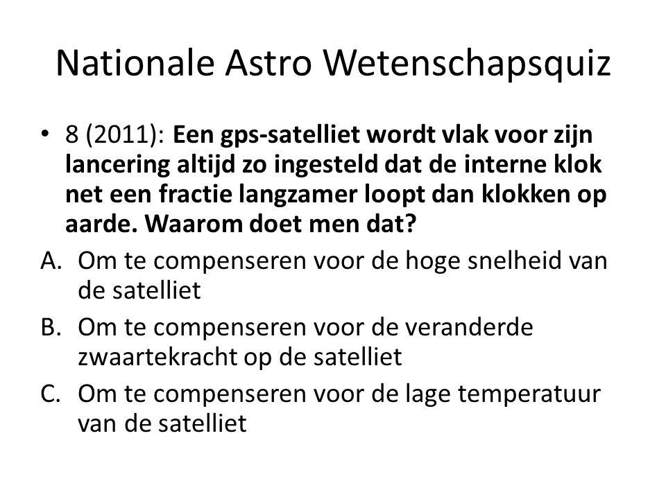 Nationale Astro Wetenschapsquiz 8 (2011): Een gps-satelliet wordt vlak voor zijn lancering altijd zo ingesteld dat de interne klok net een fractie lan