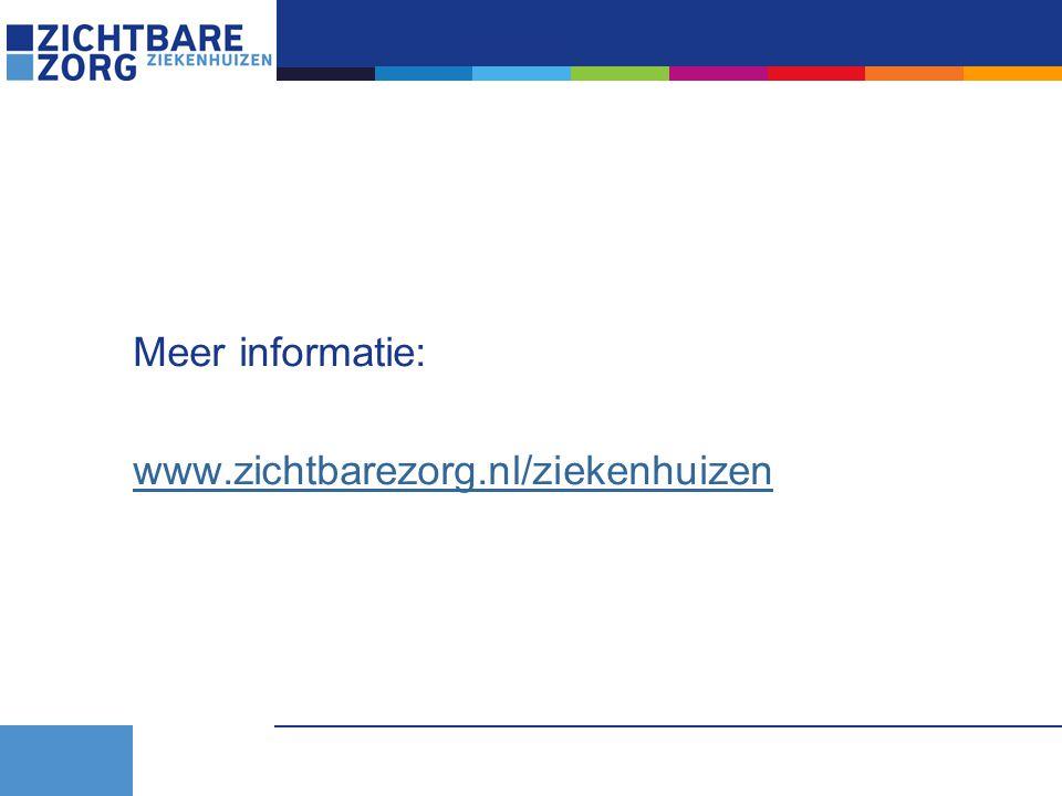 Meer informatie: www.zichtbarezorg.nl/ziekenhuizen