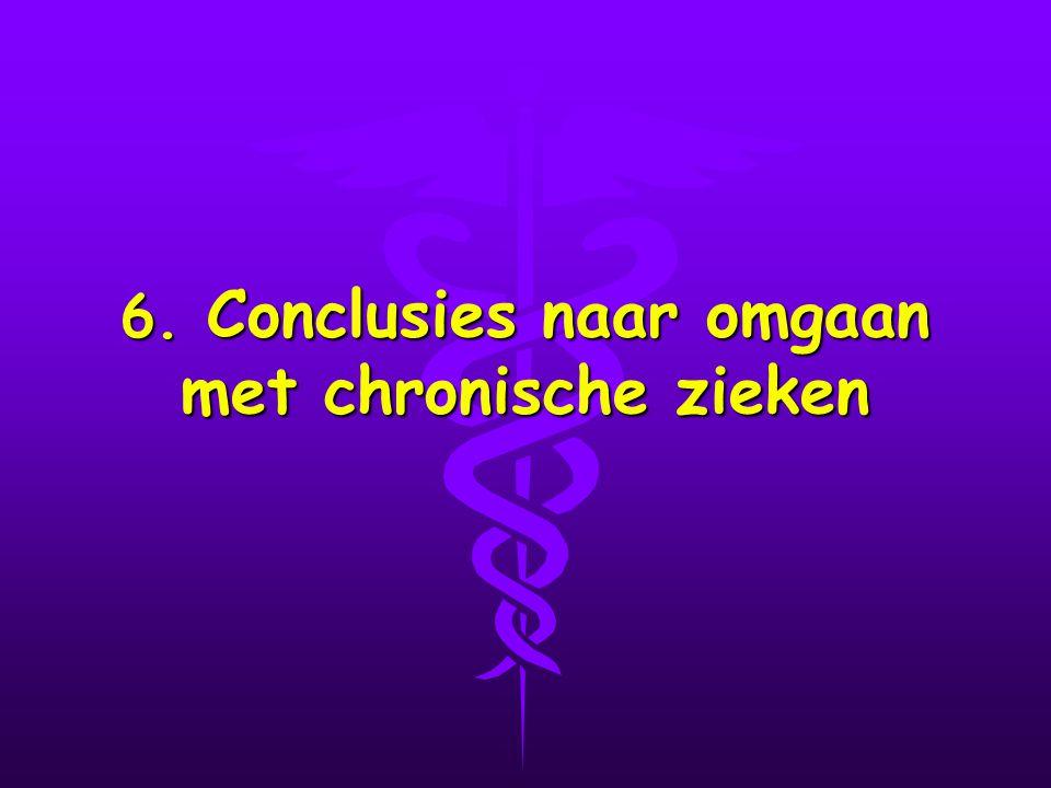 6. Conclusies naar omgaan met chronische zieken