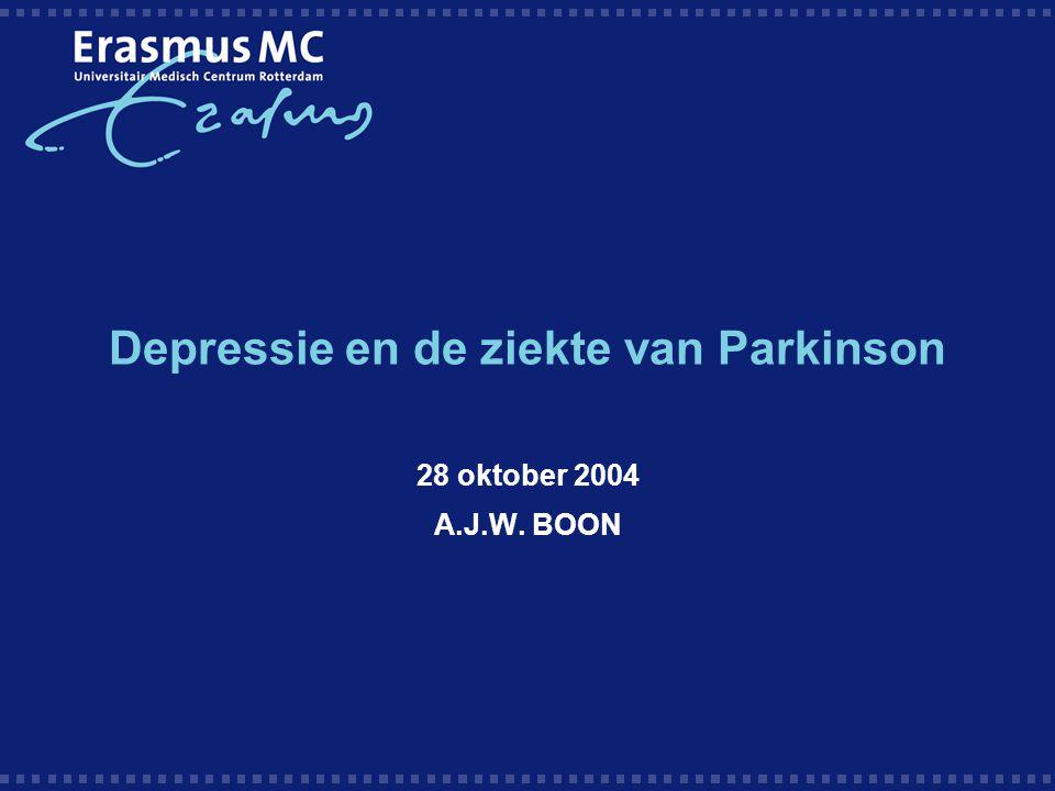 Depressie en de ziekte van Parkinson 28 oktober 2004 A.J.W. BOON
