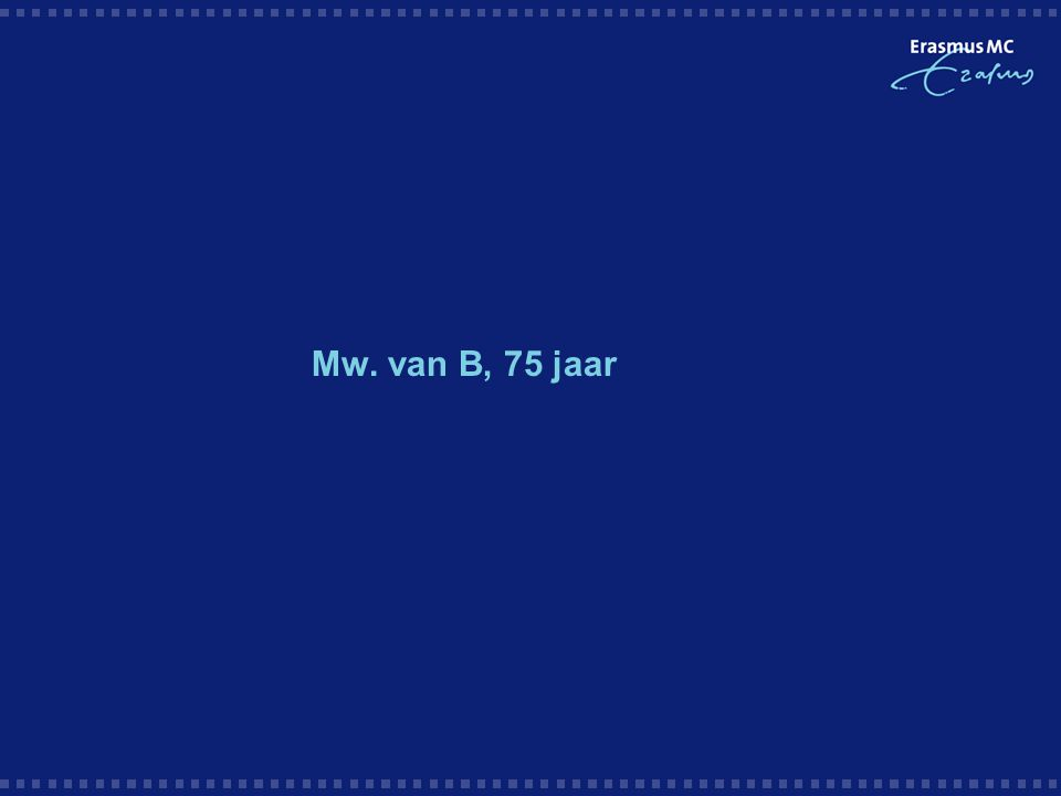 Mw. van B, 75 jaar