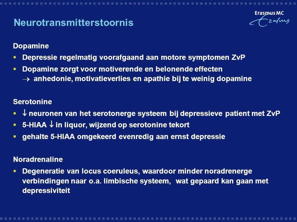Neurotransmitterstoornis Dopamine  Depressie regelmatig voorafgaand aan motore symptomen ZvP  Dopamine zorgt voor motiverende en belonende effecten
