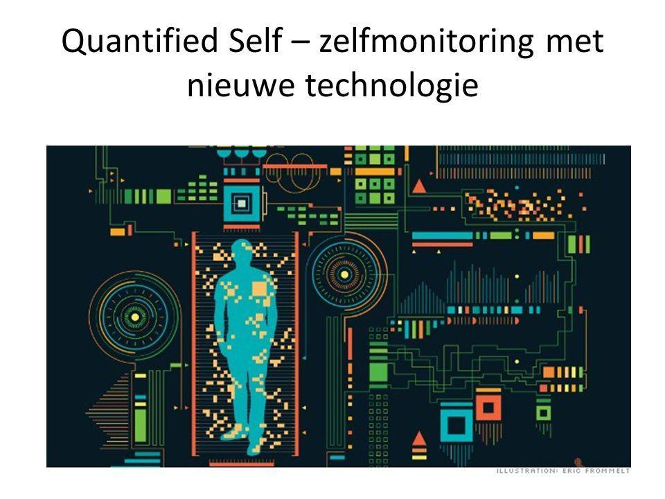 Quantified Self – zelfmonitoring met nieuwe technologie