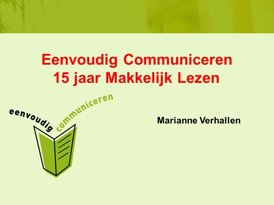 Eenvoudig Communiceren 15 jaar Makkelijk Lezen Marianne Verhallen