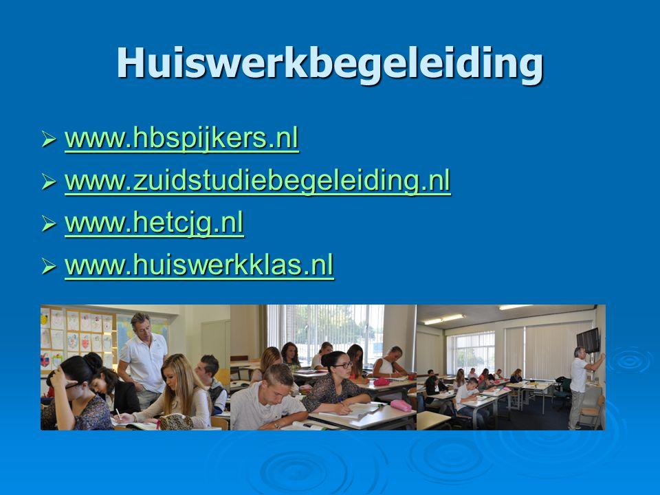 Huiswerkbegeleiding  www.hbspijkers.nl www.hbspijkers.nl  www.zuidstudiebegeleiding.nl www.zuidstudiebegeleiding.nl  www.hetcjg.nl www.hetcjg.nl  www.huiswerkklas.nl www.huiswerkklas.nl