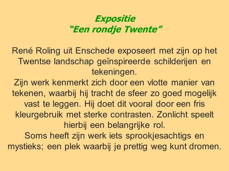 """Expositie """"Een rondje Twente"""" René Roling uit Enschede exposeert met zijn op het Twentse landschap geïnspireerde schilderijen en tekeningen. Zijn werk"""