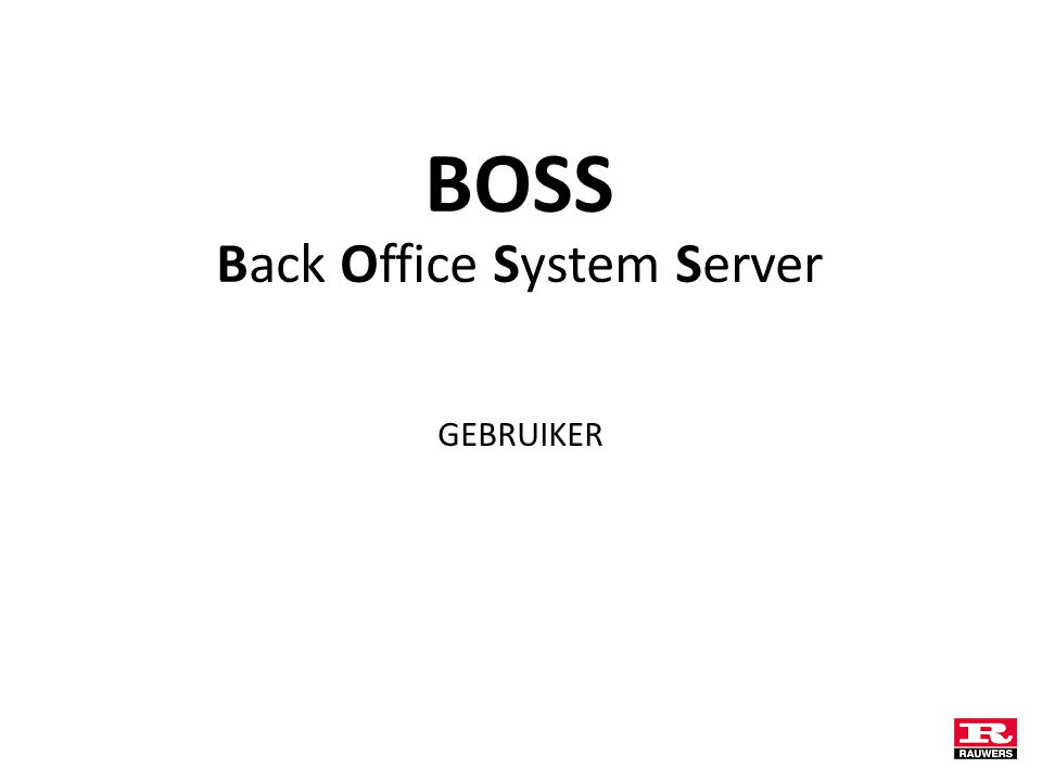 BOSS Back Office System Server GEBRUIKER