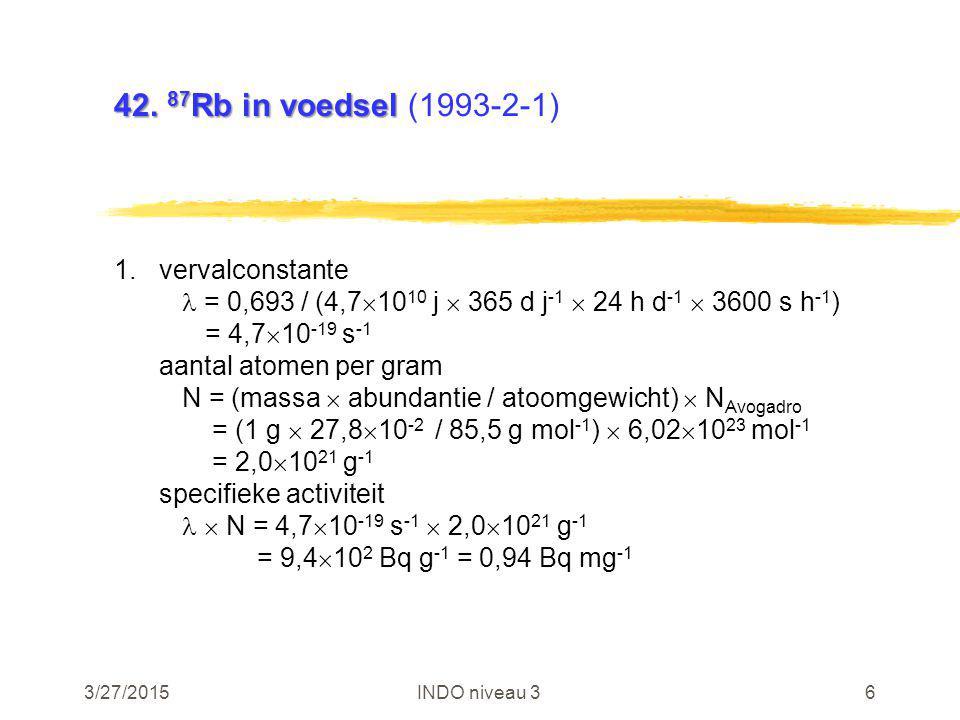 3/27/2015INDO niveau 317 46.e(50) van 3 H voor kind 46.