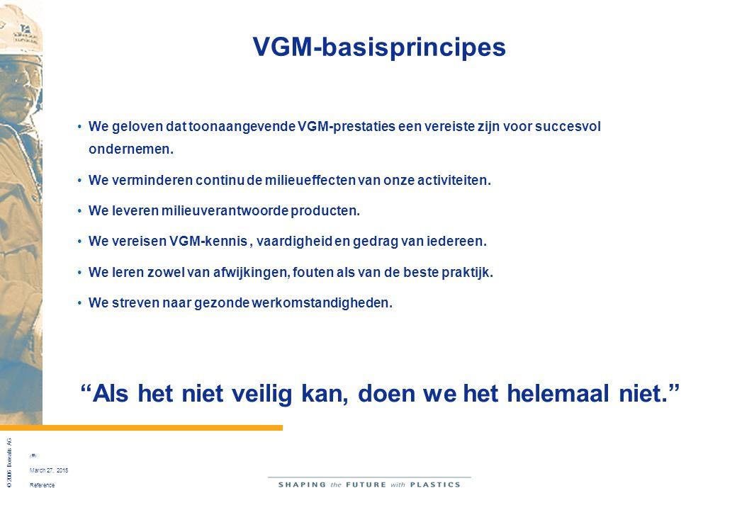 Reference © 2006 Borealis AG 24 March 27, 2015 We geloven dat toonaangevende VGM-prestaties een vereiste zijn voor succesvol ondernemen. We vermindere
