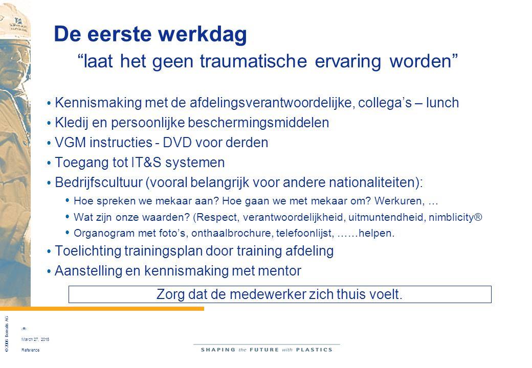 """Reference © 2006 Borealis AG 5 March 27, 2015 De eerste werkdag """"laat het geen traumatische ervaring worden"""" Kennismaking met de afdelingsverantwoorde"""