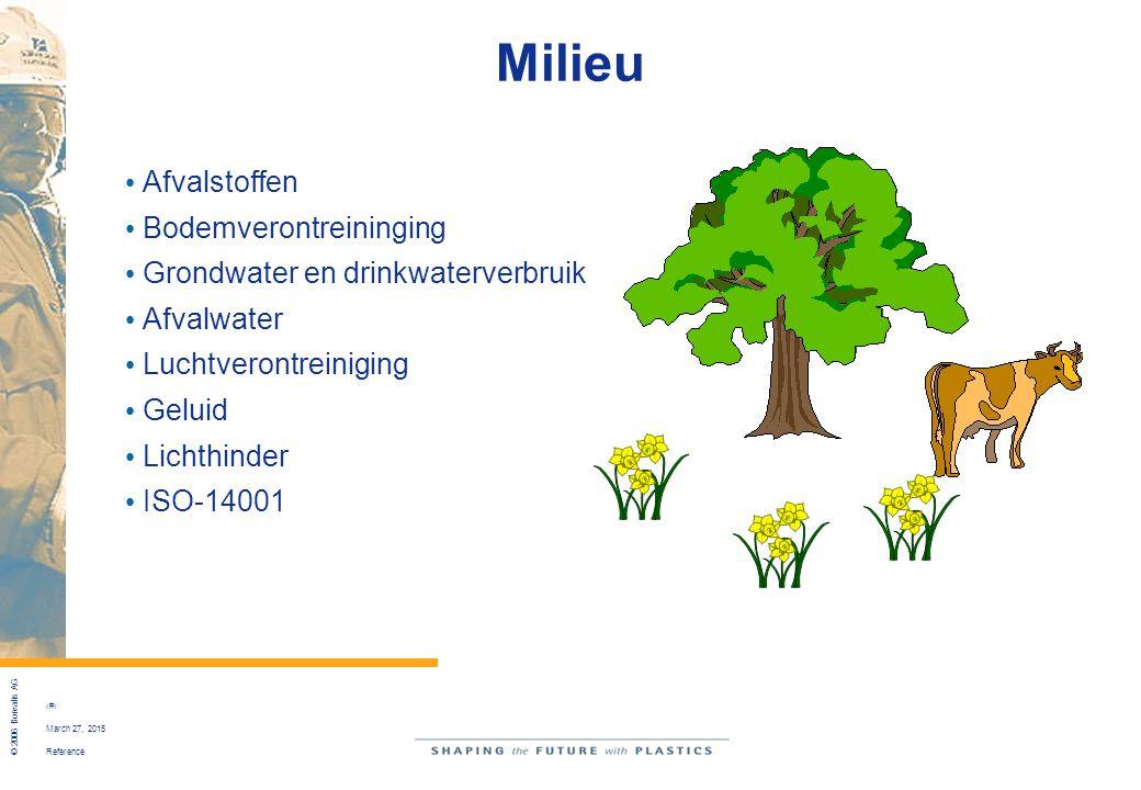 Reference © 2006 Borealis AG 52 March 27, 2015 Milieu Afvalstoffen Bodemverontreininging Grondwater en drinkwaterverbruik Afvalwater Luchtverontreinig