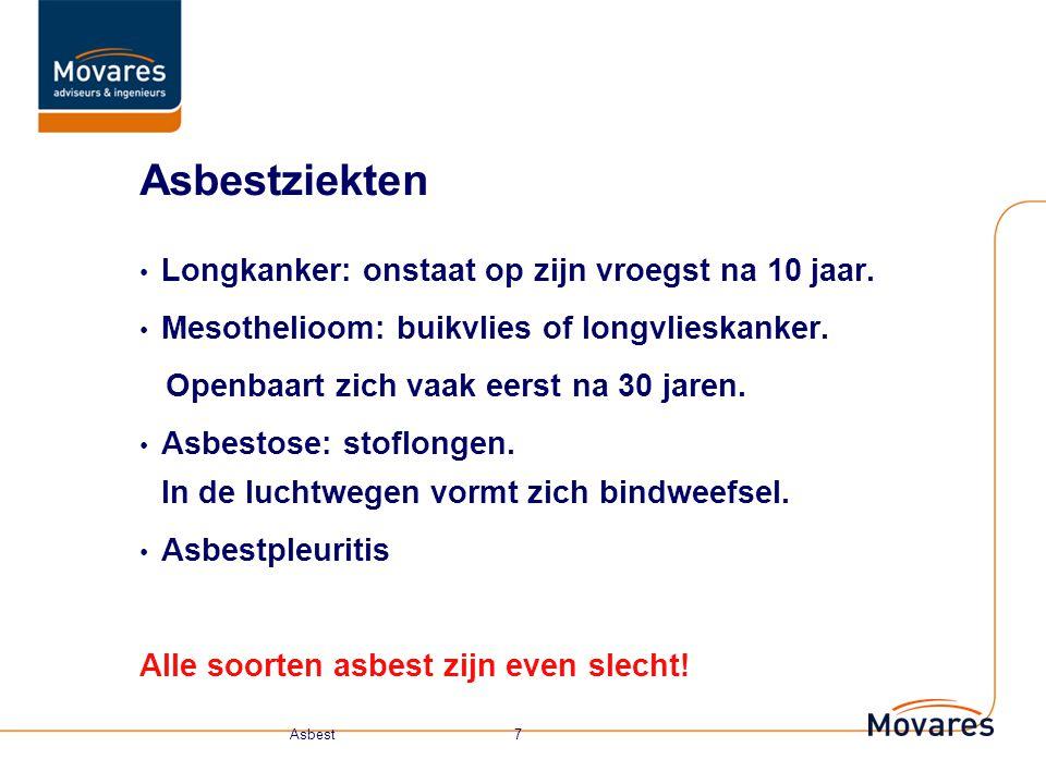 Waarom desatreus? Inademing Geen afbraak Maakt cellen kapot Dosis (concentratie, duur blootstelling) Asbest 6