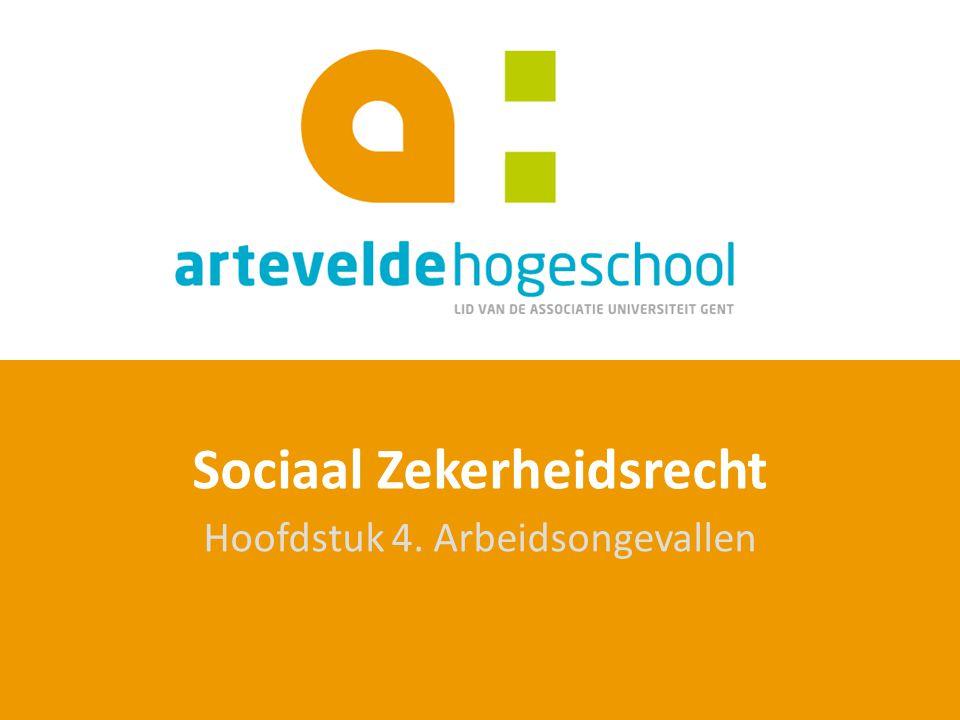 Sociaal Zekerheidsrecht Hoofdstuk 4. Arbeidsongevallen