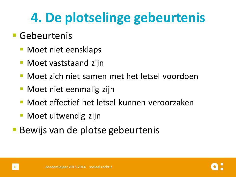 Academiejaar 2013-2014 sociaal recht 27 5.