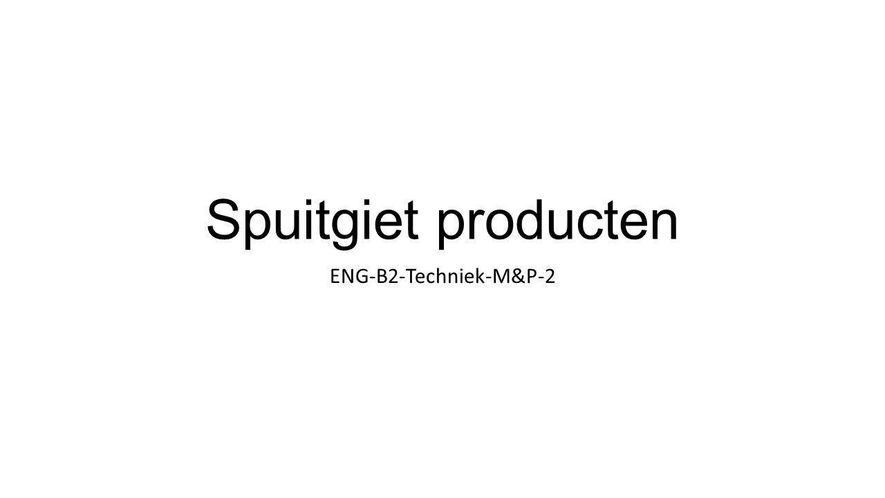 Spuitgiet producten ENG-B2-Techniek-M&P-2