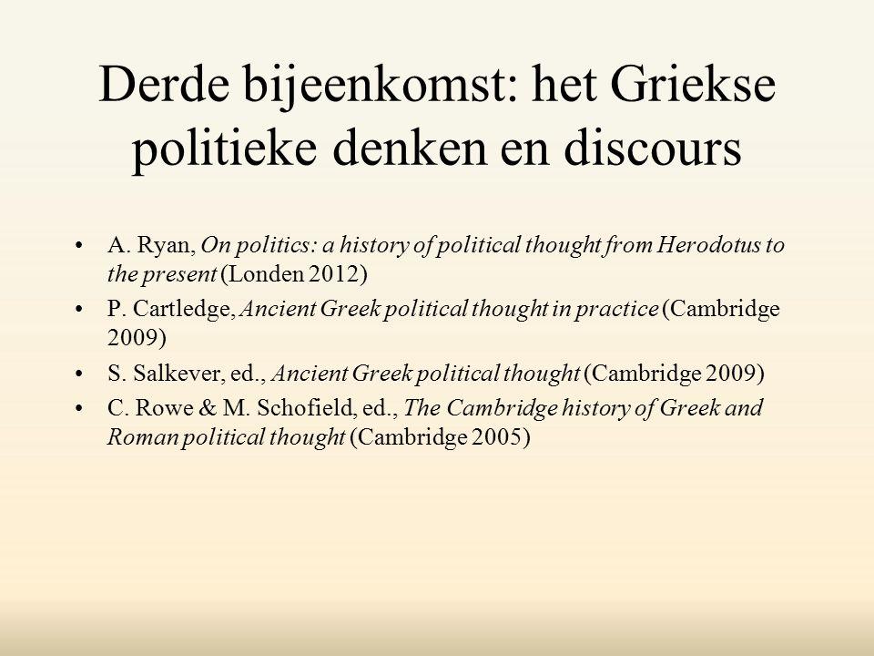 Derde bijeenkomst: het Griekse politieke denken en discours A.