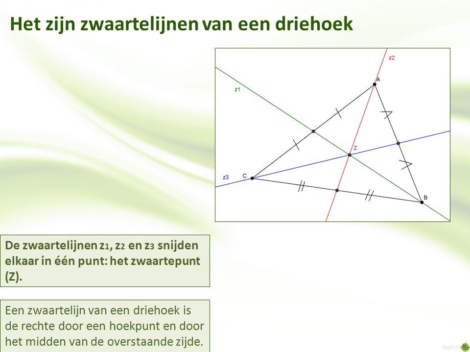 Het zijn zwaartelijnen van een driehoek Een zwaartelijn van een driehoek is de rechte door een hoekpunt en door het midden van de overstaande zijde. D