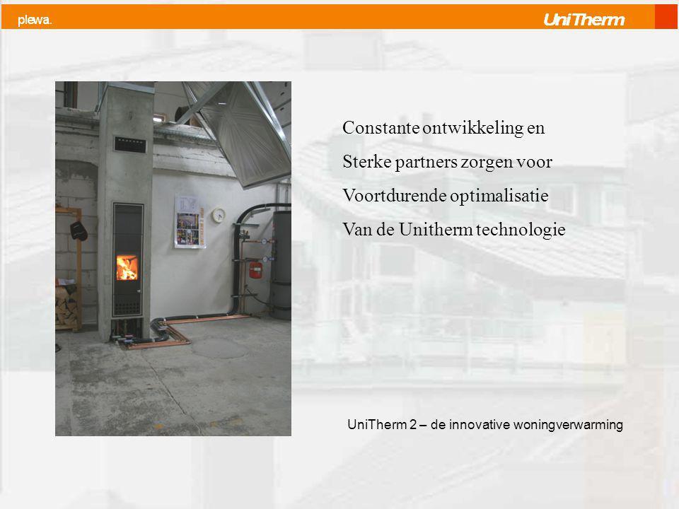 Constante ontwikkeling en Sterke partners zorgen voor Voortdurende optimalisatie Van de Unitherm technologie UniTherm 2 – de innovative woningverwarming