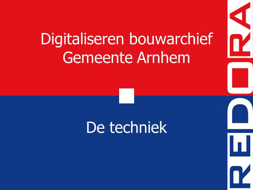 Digitaliseren bouwarchief Gemeente Arnhem De techniek