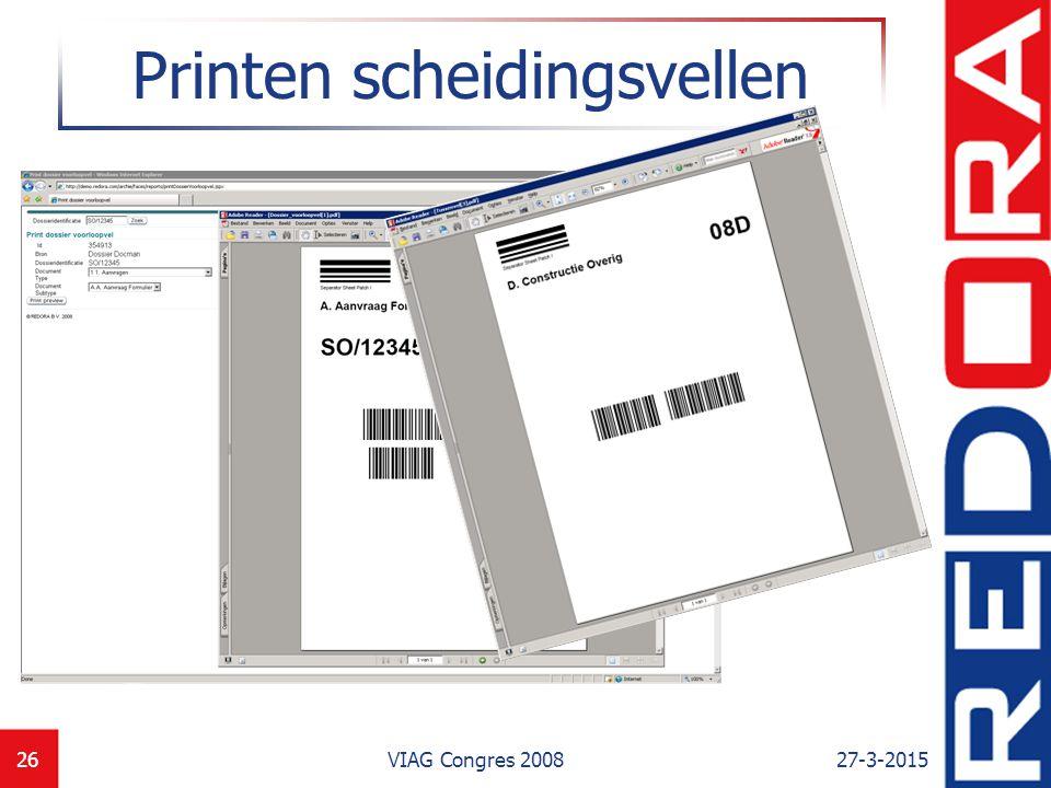 27-3-2015VIAG Congres 200826 Printen scheidingsvellen