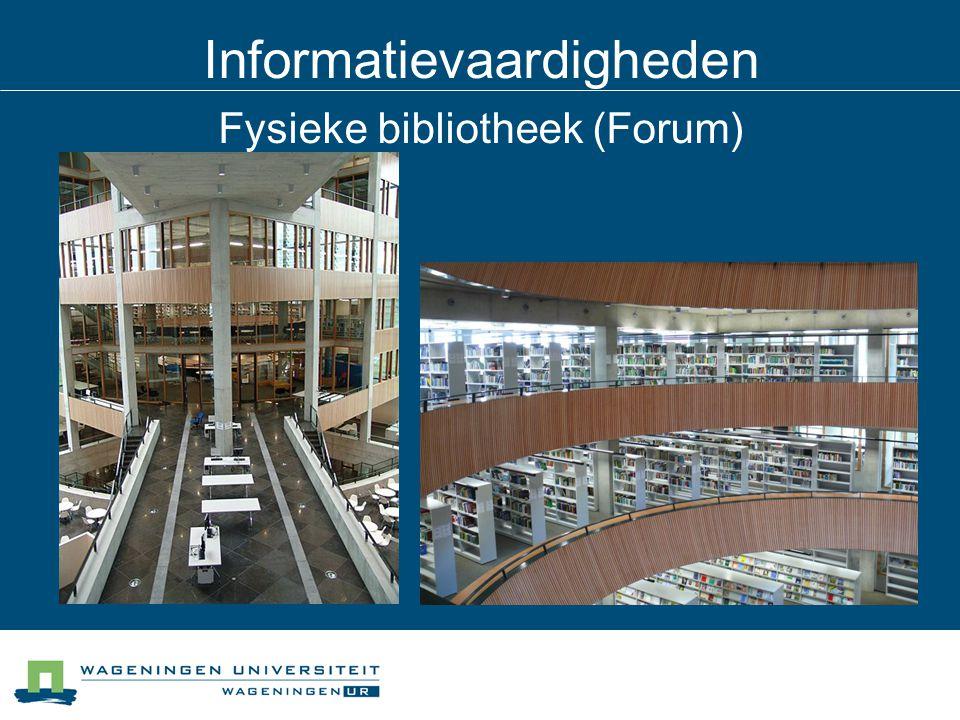 Informatievaardigheden Fysieke bibliotheek (Forum)