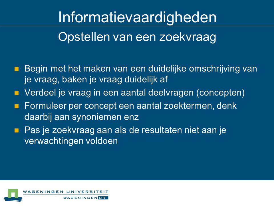 Informatievaardigheden Waar kun je informatie vinden?