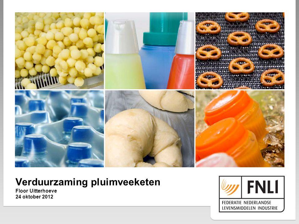 Verduurzaming pluimveeketen Floor Uitterhoeve 24 oktober 2012