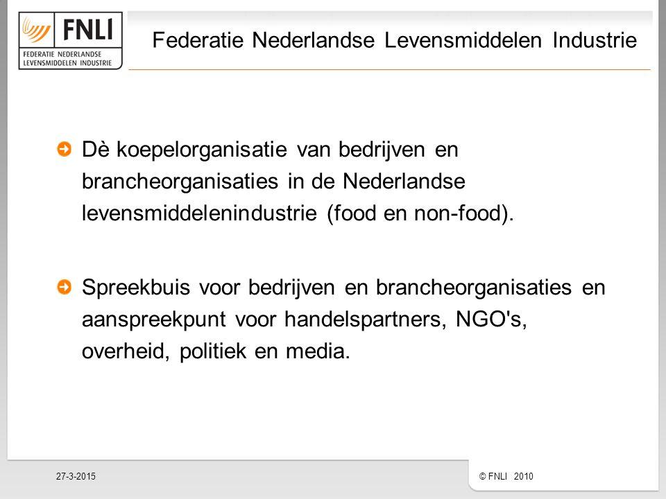 Federatie Nederlandse Levensmiddelen Industrie Dè koepelorganisatie van bedrijven en brancheorganisaties in de Nederlandse levensmiddelenindustrie (food en non-food).