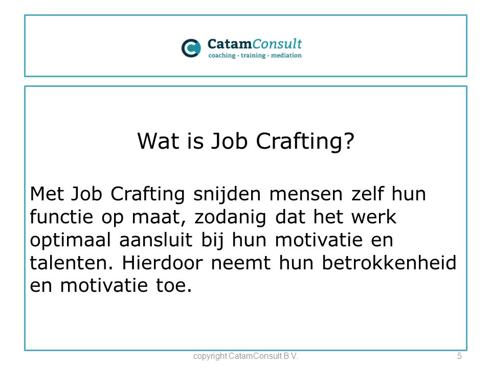 Wat is Job Crafting.