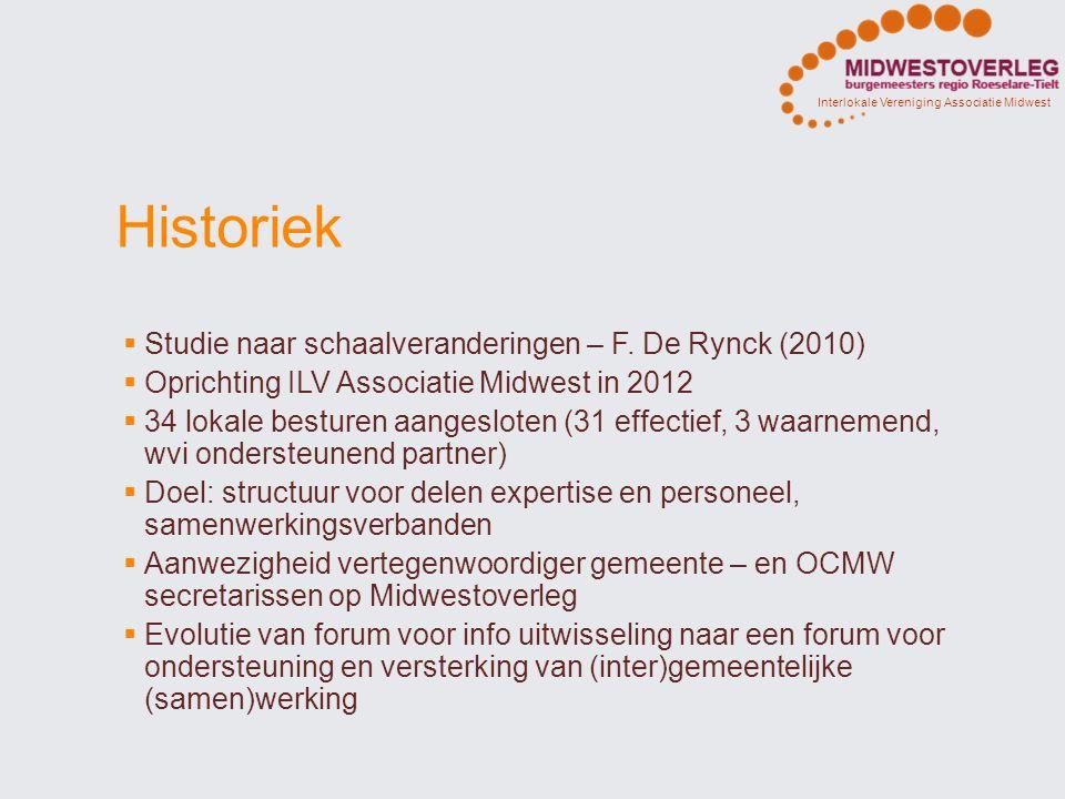 Historiek  Studie naar schaalveranderingen – F. De Rynck (2010)  Oprichting ILV Associatie Midwest in 2012  34 lokale besturen aangesloten (31 effe
