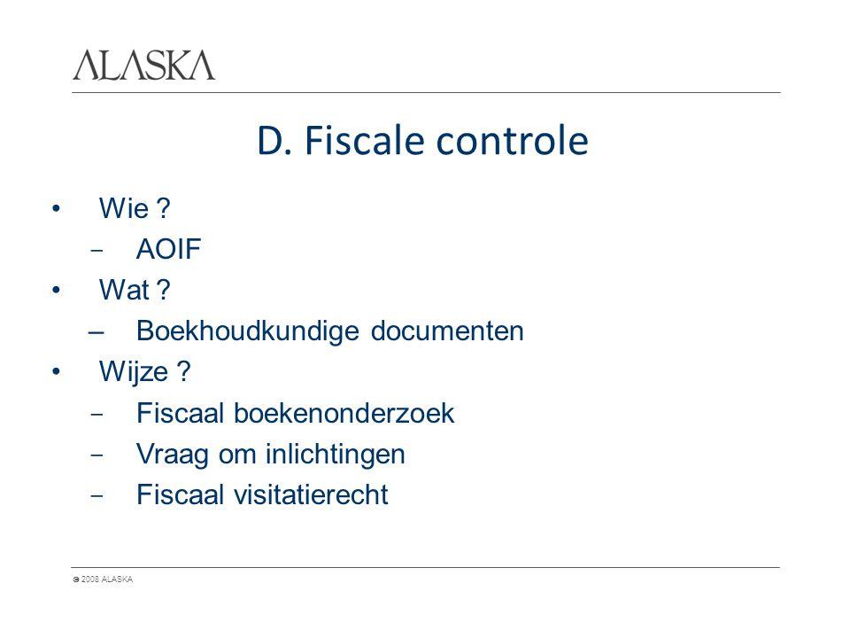  2008 ALASKA D. Fiscale controle Wie . - AOIF Wat .