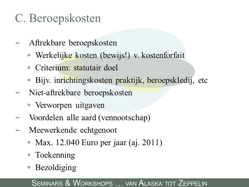 D.Fiscale controle - Wie . ▫AOIF - Wat . ▫Boekhoudkundige documenten - Wijze .