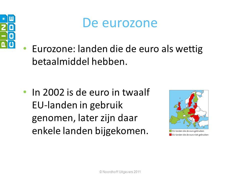 De eurozone Eurozone: landen die de euro als wettig betaalmiddel hebben. In 2002 is de euro in twaalf EU-landen in gebruik genomen, later zijn daar en
